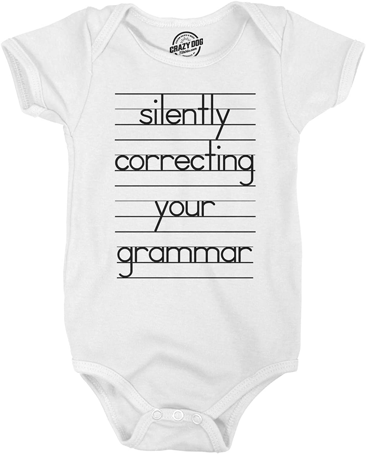 Crazy Dog T-Shirts Baby Silently Correcting Your Grammar Funny Lined Paper Creeper Bodysuit