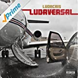 Ludaversal (Deluxe) [Explicit]