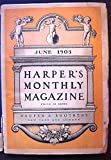 img - for Harpers Monthly Magazine, June, 1903 book / textbook / text book