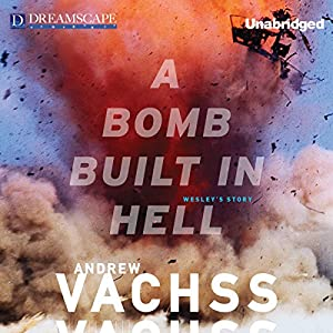 A Bomb Built in Hell Audiobook