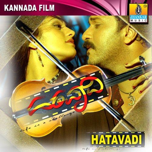Hatavadi Kannada Movie Video Songs Free Download