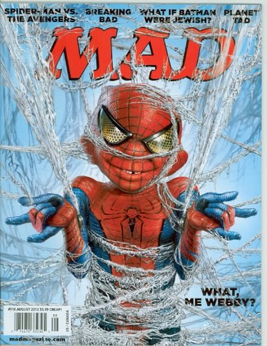 Spider Man Magazine - Mad Magazine #516 (2012) Spiderman vs. the Avengers; What, Me Webby?