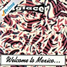 Welcome To Mexico...Asshole