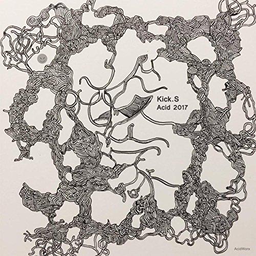 Kick.S - Acid 2017 (2017) [WEB FLAC] Download