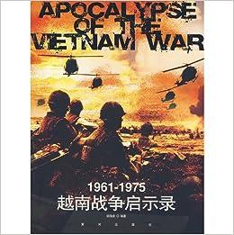 1961-1975 Vietnam War, Apocalypse