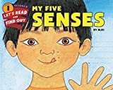 #10: My Five Senses (Let's-Read-and-Find-Out Science 1)