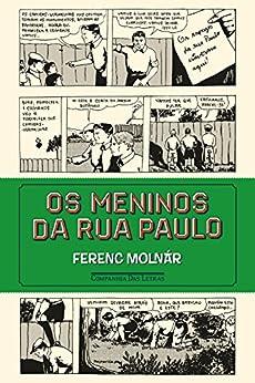 Os meninos da rua Paulo por [Molnár, Ferenc]