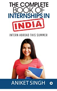 03878f6141a The Complete Book of Internships in India  Intern Abroad This Summer