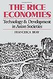 The Rice Economies – Technology & Development in Asian Societies