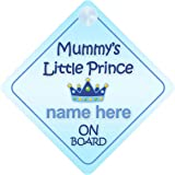 Mummy's little Prince On Board Personalised Car Sign New Baby Boy / Child Gift / Present
