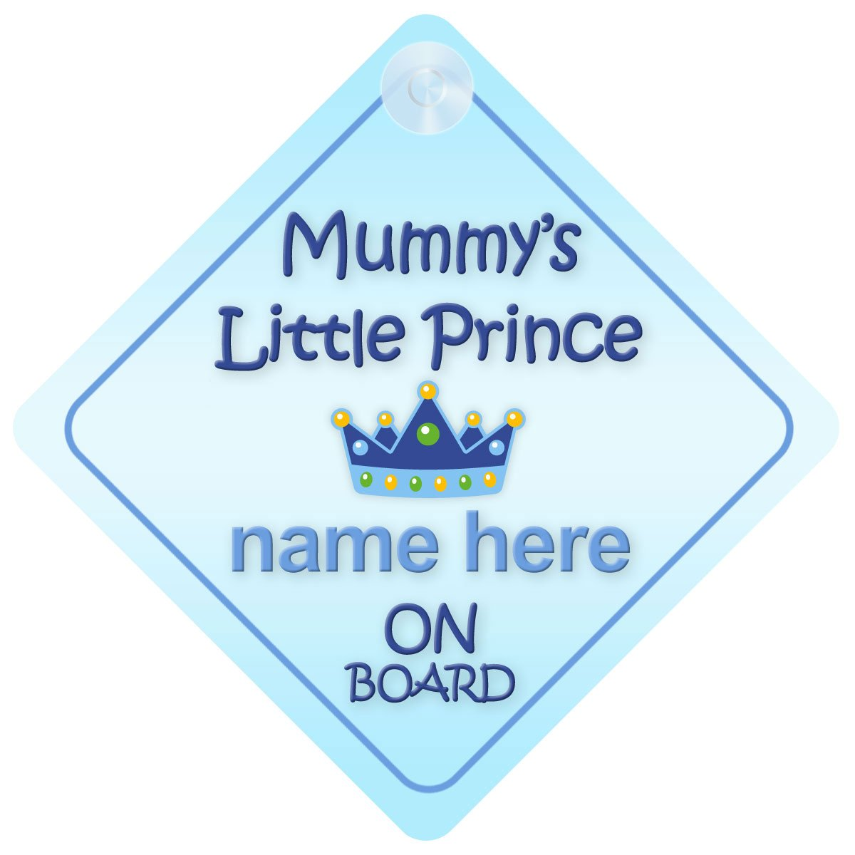 Child Gift Present Mummys little Prince On Board Personalised Car Sign New Baby Boy