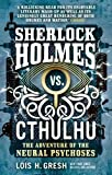 img - for Sherlock Holmes vs. Cthulhu: The Adventure of the Neural Psychoses book / textbook / text book