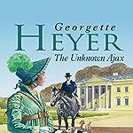 The Unknown Ajax | Georgette Heyer