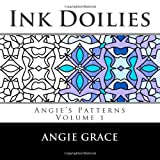 Ink Doilies, Angie Grace, 1481841556