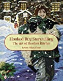 Hooked Rug Storytelling, Lesley Close, 0764336959