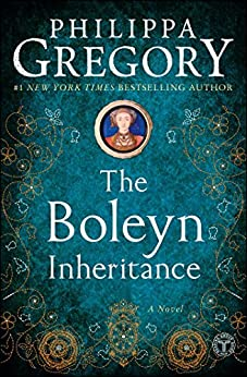 The Boleyn Inheritance (The Plantagenet and Tudor Novels Book 5) by [Gregory, Philippa]