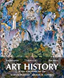 Art History Portable : A View of the World, Stokstad, Marilyn and Cothren, Michael, 0205949347