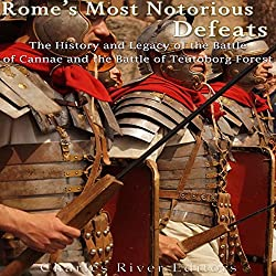 Rome's Most Notorious Defeats