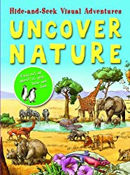 Uncover Nature (Hide-And-Seek Visual Adventures)