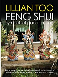 Feng Shui : Symbols of Good Fortune