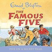 Famous Five: Five On A Secret Trail: Book 15 | Enid Blyton