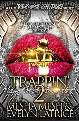 Trappin' 2: Love On The Come Up