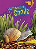 Let's Look at Snails, Laura Hamilton Waxman, 1580138659