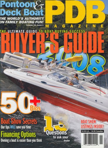 Pontoon & Deck Boat Magazine, Buyer's Guide 2008 Volume 13, Issue 1 20008 Issue