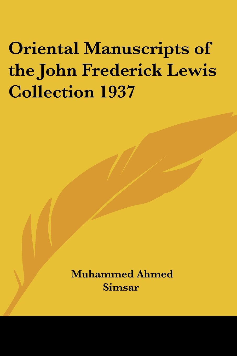 Oriental Manuscripts of the John Frederick Lewis Collection 1937