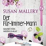 Der Für-immer-Mann | Susan Mallery