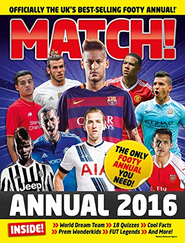 Match Annual 2016: From the Makers of the UK's Bestselling Football (Match Stationery Books)