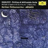 Debussy: Pelleas Et Melisande - Suite / Prelude a l'apres-midi d'un faune / 3 Nocturnes