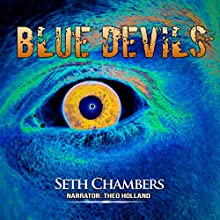 Blue Devils Audiobook by Seth Chambers Narrated by Theo Holland