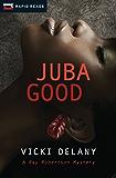 Juba Good (Rapid Reads)