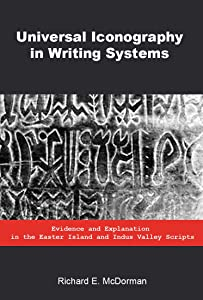Universal Iconography in Writing Systems: Evidence and Explanation in the Easter Island and Indus Valley Scripts
