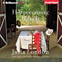 Homecoming Ranch: Pine River Trilogy, Book 1 Audiobook by Julia London Narrated by Tanya Eby
