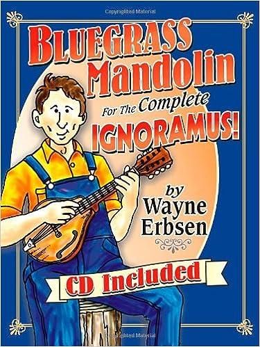 Amazon com: Bluegrass Mandolin for the Complete Ignoramus! (Book