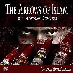 The Arrows of Islam