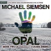 The Opal: Matt Turner, Book 2 | Michael Siemsen