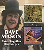 Dave Mason -  Alone Together / Headkeeper