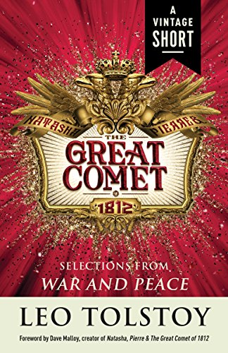 Natasha, Pierre & The Great Comet of 1812: from War and Peace (A Vintage Short)