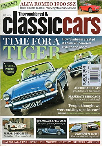 Thoroughbred & Classic Cars UK April 2011 Magazine TIME FOR A TIGER: HOW SUNBEAM CREATED ITS OWN V8-POWERED RIVAL TO THE CORBA Alfa Romeo 1900 SSZ: Rare 'Double-Bubble' Roof Zagato -