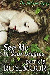 See Me In Your Dreams (The McKenna Legacy Book 1)