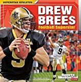 img - for Drew Brees: Football Superstar (Superstar Athletes) book / textbook / text book