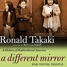 A Different Mirror for Young People: A History of Multicultural America Audiobook by Rebecca Stefoff, Ronald Takaki Narrated by Fajer Al-Kaisi