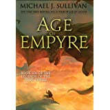 Age of Empyre (Legends of the First Empire, 6)