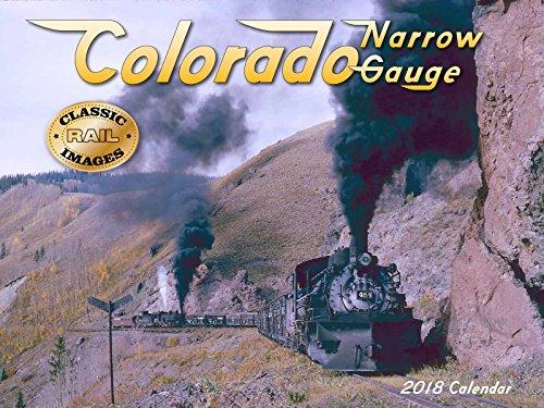 Colorado Narrow Gauge 2018 Calendar