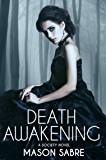 Death Awakening (Society Series Book 7)
