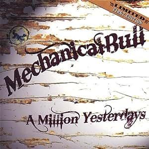 Mechanical Bull - Million Yesterdays - Amazon.com Music
