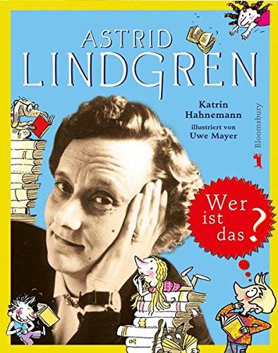 Astrid Lindgren: Wer ist das?